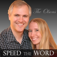The Olsons | Speed the Word