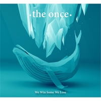 The Once | We Win Some We Lose
