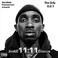 The Only D.2.1 | Silent11:11Silence