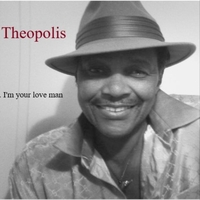 Theopolis | I'm Your Love Man