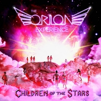 The Orion Experience | Children of the Stars