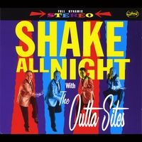 The Outta Sites | Shake All Night With the Outta Sites