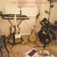 The Pepe Brothers Band | Alter Ego | CD Baby Music Store