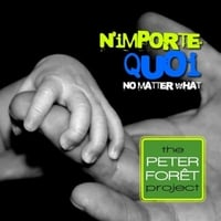 The Peter Foret Project | N'importe quoi