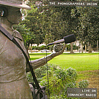 The Phonographers Union | Live on Sonarchy Radio