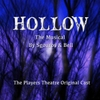 The Players Theatre Original Cast: Hollow: The Musical