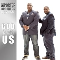 The Porter Brothers & Genesis | God Is with Us (Live)