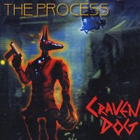 The Process | Craven Dog