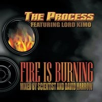 The Process | Fire Is Burning