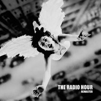 The Radio Hour | The Radio Hour (Remastered)