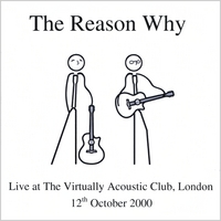 The Reason Why | Live @ The Virtually Acoustic Club, London