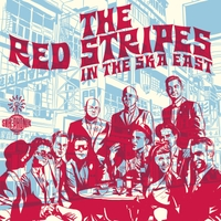 The Red Stripes | In the Ska East