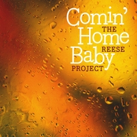 The Reese Project | Comin' Home Baby