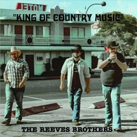 The Reeves Brothers | King of Country Music