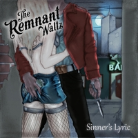 The Remnant Waltz | Sinner's Lyric