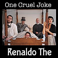 Renaldo The | One Cruel Joke
