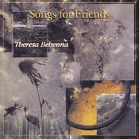 Theresa Behenna | Songs for Friends