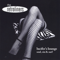 The Retroliners | Lucifer's Lounge