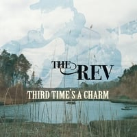 The Rev & Molly Nelson | Third Time's a Charm