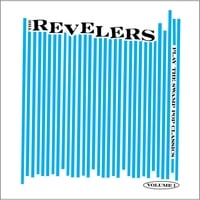 The Revelers | Play the Swamp Pop Classics, Vol. 1