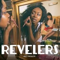 The Revelers | Get Ready