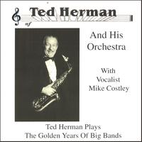 TED          HERMAN AND HIS ORCHESTRA: The Golden Years Of Big Bands