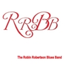 The Robin Robertson Blues Band: Rrbb
