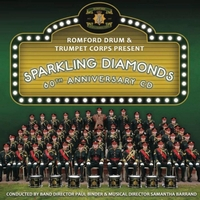 Romford Drum & Trumpet Corps | Sparkling Diamonds - 60th Anniversary CD
