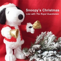 the royal guardsmen snoopys christmas live