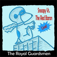 the royal guardsmen snoopy vs the red baron live - Snoopy And The Red Baron Christmas Song