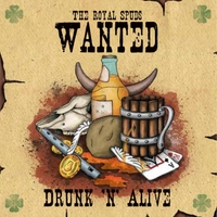 The Royal Spuds | Wanted: Drunk 'n' Alive