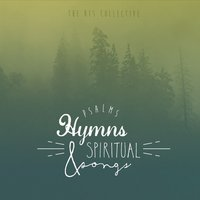 Various Artists | Psalms, Hymns & Spiritual Songs