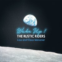 The Rustic Riders | Wake Up!