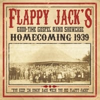 The Saggy Britches Boys | Flappy Jack's Homcoming 1939