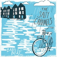 The Salty Caramels | Baby Blue