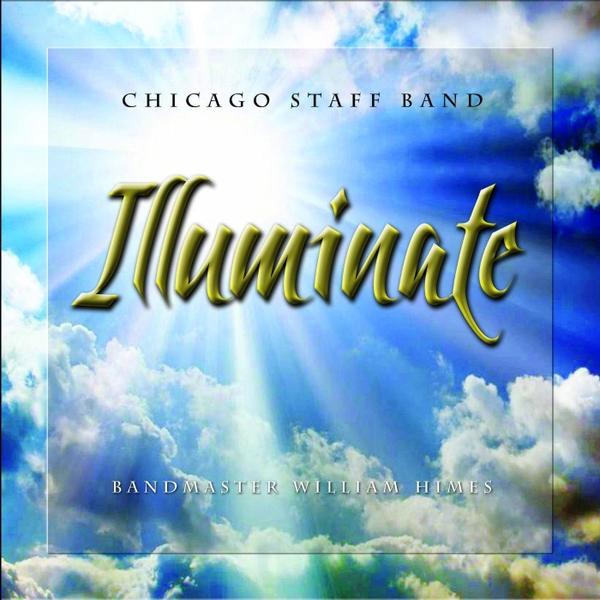 Chicago Staff Band   Illuminate   CD Baby Music Store