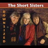 The Short Sisters: Downsized
