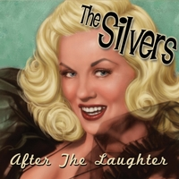 The Silvers | After the Laughter