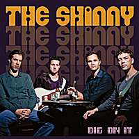The Skinny | Dig On It (feat. Kyle Asche, Ben Paterson, Jake Vinsel, Mike Schlick)