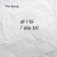The Slang Alibi Cd Baby Music Store