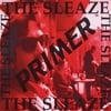 The Sleaze: Primer