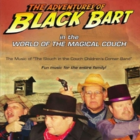 Various Artists | The Adventures of Black Bart (In the World of the Magical Couch)