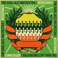 The Souljazz Orchestra | Resistance