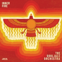 The Souljazz Orchestra | Inner Fire