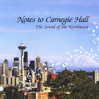 The Sound of the Northwest | Notes to Carnegie Hall