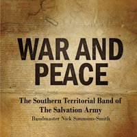 The Southern Territorial Band of the Salvation Army | War and Peace
