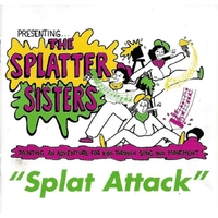 The Splatter Sisters | Splat Attack