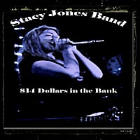 The Stacy Jones Band | 14 Dollars In the Bank