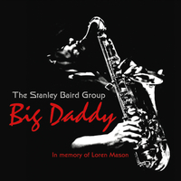 The Stanley Baird Group | Big Daddy
