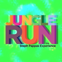 The Steph Pappas Experience | Jungle Run (Live)